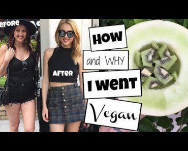 How + Why I went VEGAN   30 pound weight loss + Tips for New Vegans