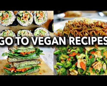 FAVOURITE GO TO EASY VEGAN MEALS (HEALTHY)