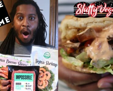 HOW TO MAKE A SLUTTY VEGAN BURGER at home w/the