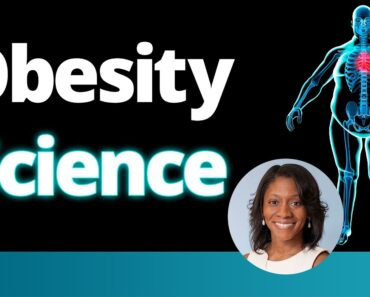 Obesity Science: Why We Struggle With Weight